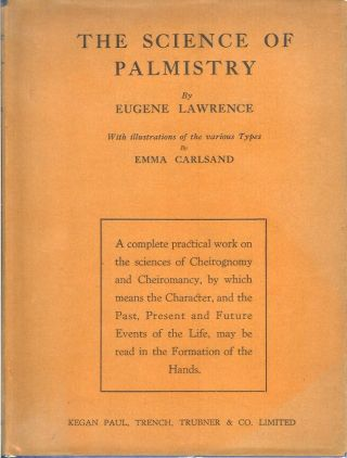 THE SCIENCE OF PALMISTRY: A Complete Practical Work on the Sciences of Cheirognomy and...