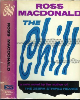 THE CHILL. Ross Macdonald