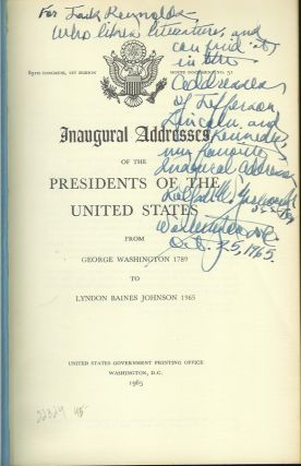 INAUGURAL ADDRESSES OF THE PRESIDENTS OF THE UNITED STATES: From George Washington 1789 to Lyndon Baines Johnson 1965.