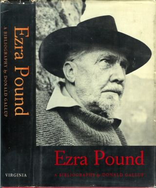 EZRA POUND: A Bibliography. Donald Gallup