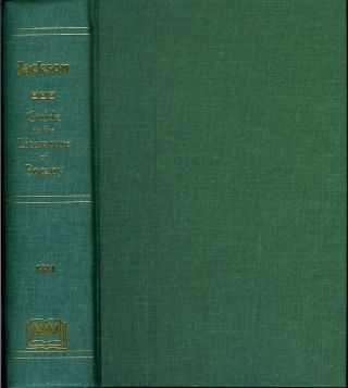 GUIDE TO THE LITERATURE OF BOTANY; Being a Classified Selection of Botanical Works, Including...