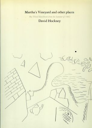 MARTHA'S VINEYARD AND OTHER PLACES: My Third Sketchbook from the Summer of 1982. David. Text...
