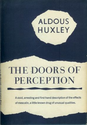 THE DOORS OF PERCEPTION. Aldous Huxley