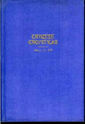 CHINESE CHOPSTICKS: A Manual of Chinese Cookery and Guide to Peking Restaurants.