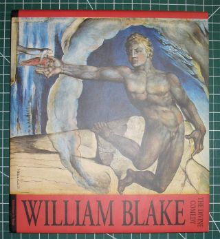 THE DIVINE COMEDY / DIE GOTTLICHE KOMODIE / LA DIVINE COMEDIE. WILLIAM BLAKE. William Blake,...