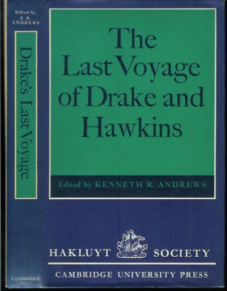 THE LAST VOYAGE OF DRAKE AND HAWKINS. (Hakluyt Society Second Series, Volume 142). Kenneth R....