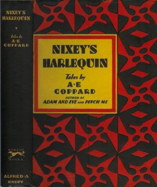NIXEY'S HARLEQUIN: Tales by A. E. Coppard. A. E. Coppard