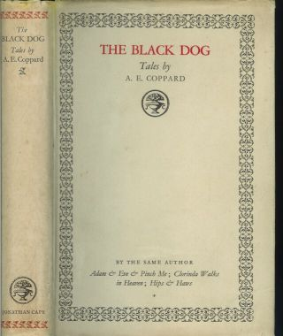 THE BLACK DOG: Tales by A. E. Coppard. A. E. Coppard