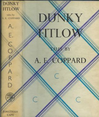 DUNKY FITLOW: Tales by A. E. Coppard. A. E. Coppard