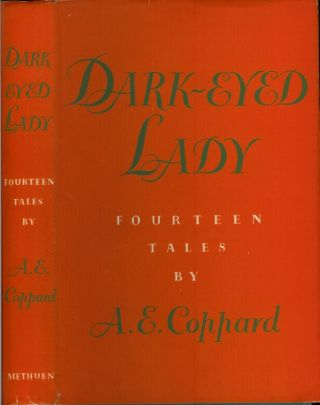 DARK-EYED LADY: Fourteen Tales by A. E. Coppard. A. E. Coppard