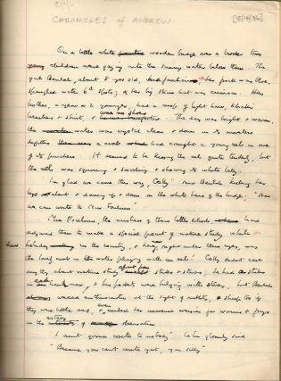 "ORIGINAL HOLOGRAPH MANUSCRIPT OF THE SHORT STORY ""CHRONICLES OF ANDREW."""