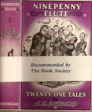 NINEPENNY FLUTE: Twenty-One Tales. A. E. Coppard