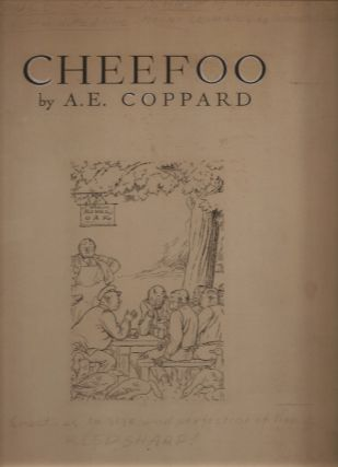 CHEEFOO. (with original artwork for title-page and text illustration). A. E. Coppard