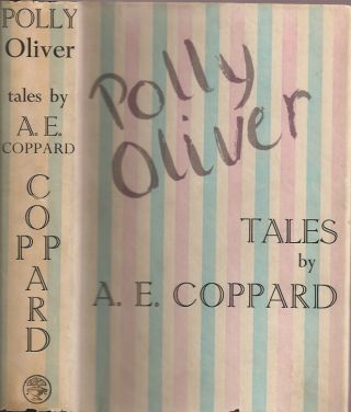 POLLY OLIVER: Tales by A. E. Coppard. A. E. Coppard