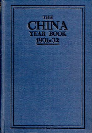 THE CHINA YEAR BOOK, 1932. H. G. W. Woodhead
