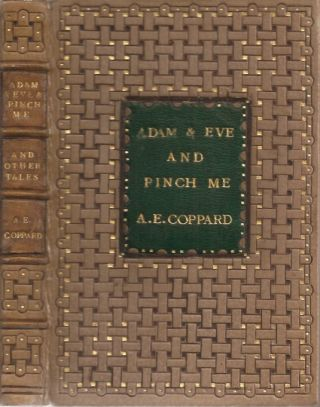 ADAM AND EVE AND PINCH ME: Tales by A. E Coppard. (Traveller's Library Edition). A. E. Coppard
