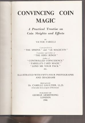 CONVINCING COIN MAGIC: A Practical Treatise on Coin Sleights and Effects.