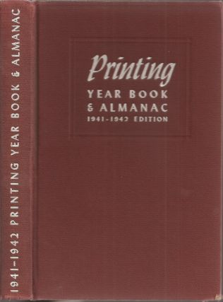 PRINTING YEAR BOOK AND ALMANAC, 1941-42. Charles C. Walden