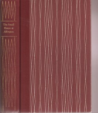 THE SMALL HOUSE AT ARLINGTON. Anthony Trollope, Julian Symons., Peter Reddick