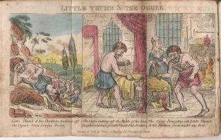 """THE WONDERFUL HISTORY OF LITTLE THUMB AND THE OGRE. To Which is Added Old Robin and His Dog, or Reward of Benevolence. (Cover title """"The Surprising History of Little Thumb"""")."""